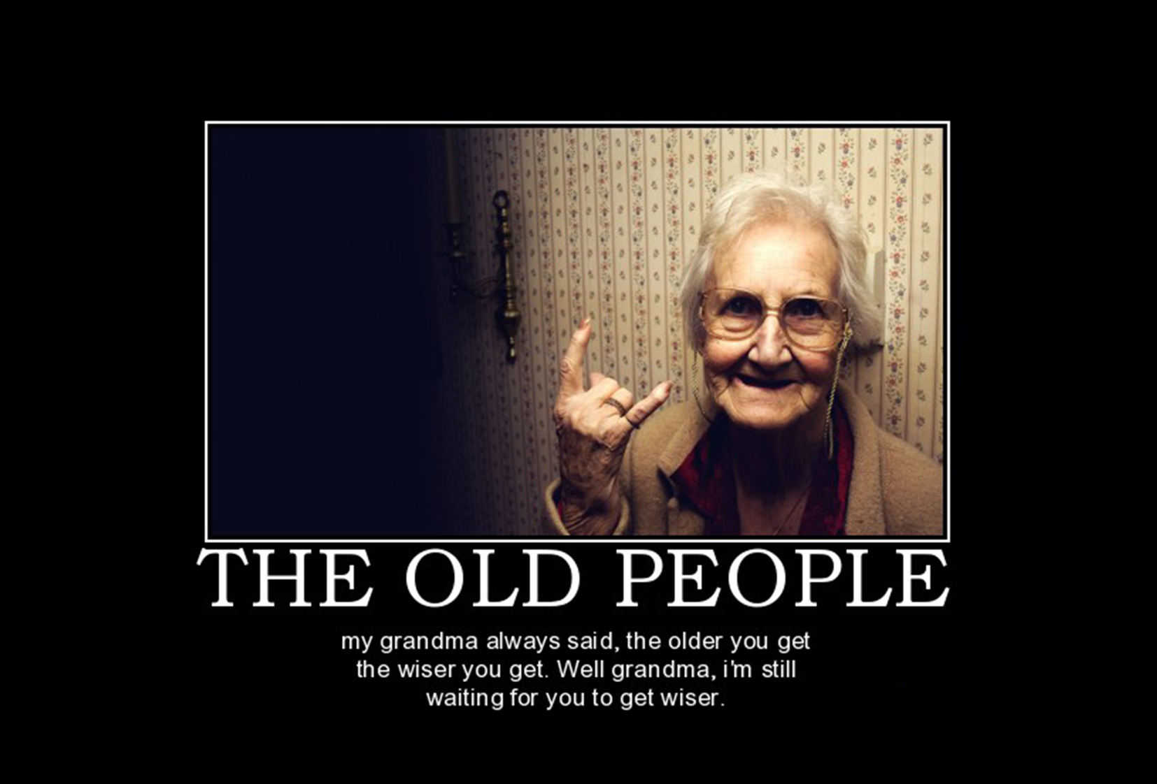 the-old-people-the-old-people-demotivational-poster-1273376612